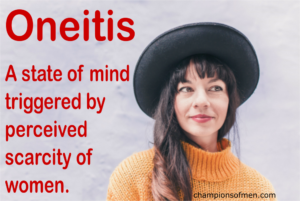 oneitis mindset triggered by scarcity