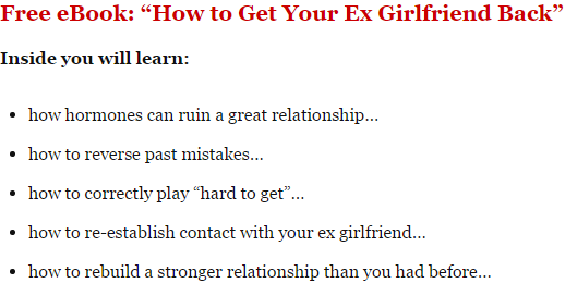 ebook to get your ex girlfriend back when she is ignoring you